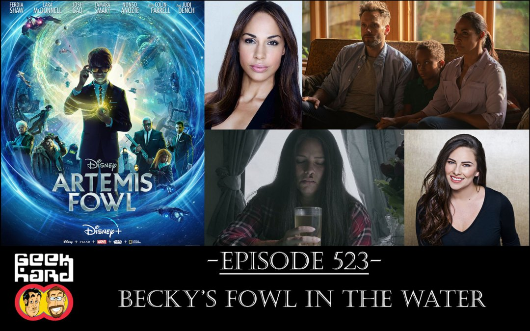 Geek Hard: Episode 523 – Becky's Fowl in the Water