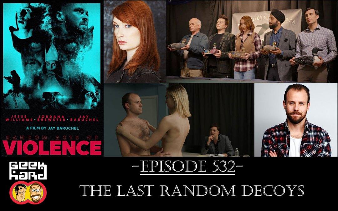 Geek Hard: Episode 532 – The Last Random Decoys