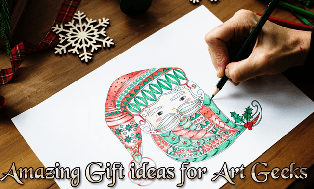 Amazing Gift Ideas for the Art Geek in your life!