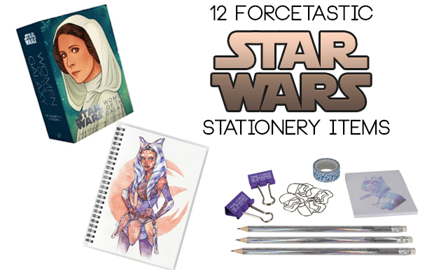 12 Force-tastic Star Wars Stationery for Star Wars Day and Stationery Week!