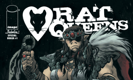 Review: Rat Queens Special: Braga #1