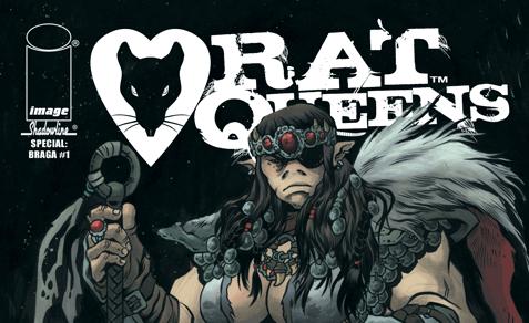Review: Rat Queens Special: Braga #1