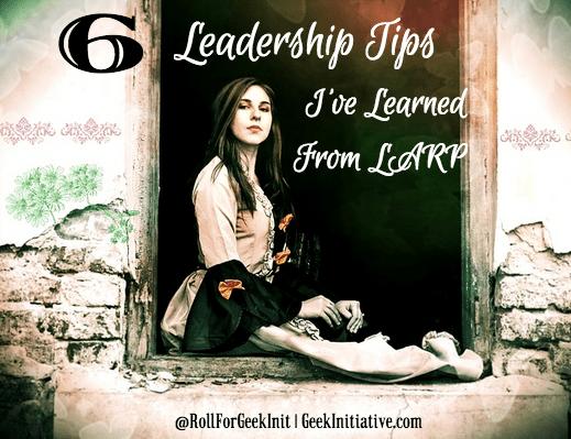 6 Leadership Tips I've Learned From LARP