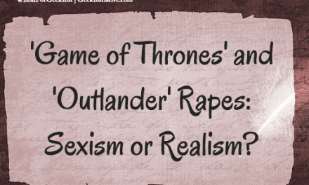 'Game of Thrones' and 'Outlander' Rapes: Sexism or Realism?