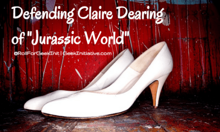 "Defending Claire Dearing of ""Jurassic World"""