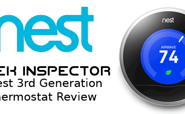 The Nest Smart Learning Thermostat 3rd Generation Review