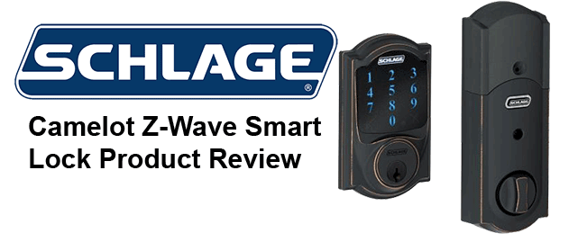Schlage Connect Z-Wave Camelot Smart Deadbolt Lock Review