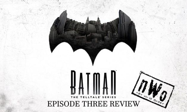 Review – Batman: The Telltale Series Episode Three