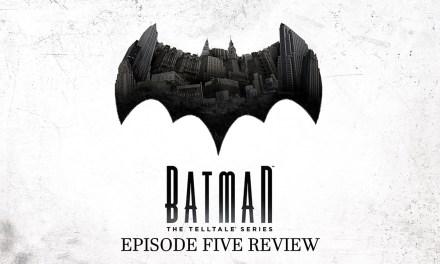 Game Review:  Batman The Telltale Series, Episode Five