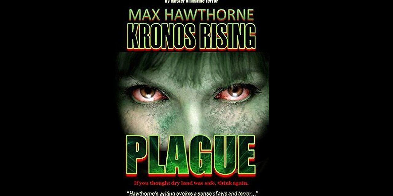 Review: Kronos Rising: Plague (Max Hawthorne)