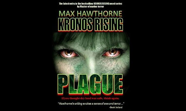 Review: Kronos Rising: Plague (Max Hawthorne)