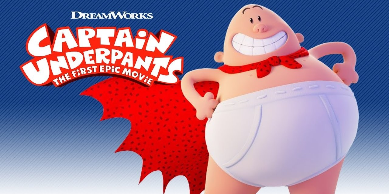 Review: Captain Underpants: The First Epic Movie