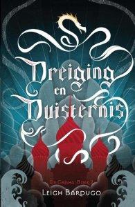 Recensie: lees de Grisha trilogie voor de TV-serie komt Dreiging en Duisternis
