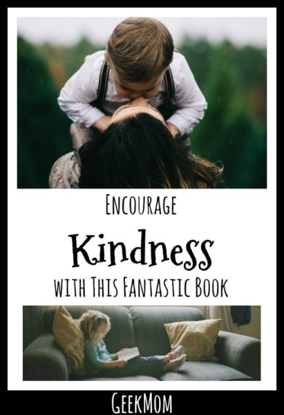 Encourage Kindness at Home with This Fantastic Book | Caitlin Fitzpatrick Curley, GeekMom