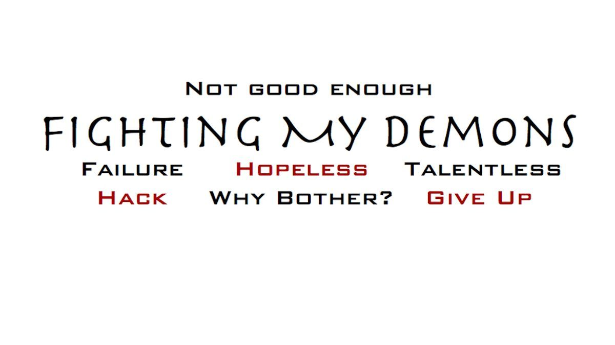 Fighting My Demons: Discouragement and Doubt