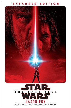 The Last Jedi Novelization Expanded Edition Cover, Image: Century