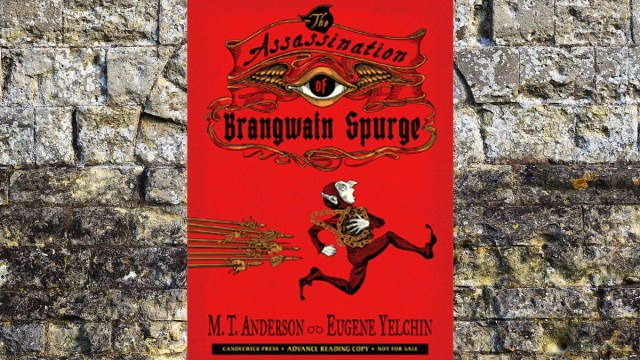 The Assassination of Brangwain Spurge \ Image: Candlewick Press