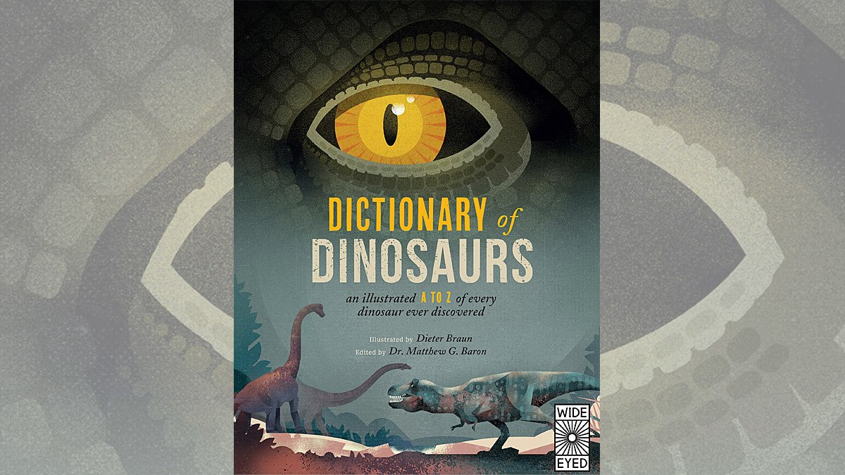 Dictionary of Dinosaurs, Image: Wide Eyed Editions