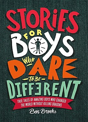 Stories for Boys Who Dare to Be Different, Image: Running Press Kids