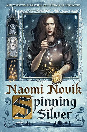 Spinning Silver, Image: Del Rey