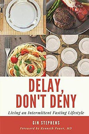 Delay, Don't Deny, Image: CreateSpace Independent Publishing Platform
