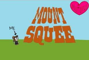 "Tiny cartoon person looks up a mountain of words that says ""Mount Squee."" On the far side is a heart that says ""My Fave!"""
