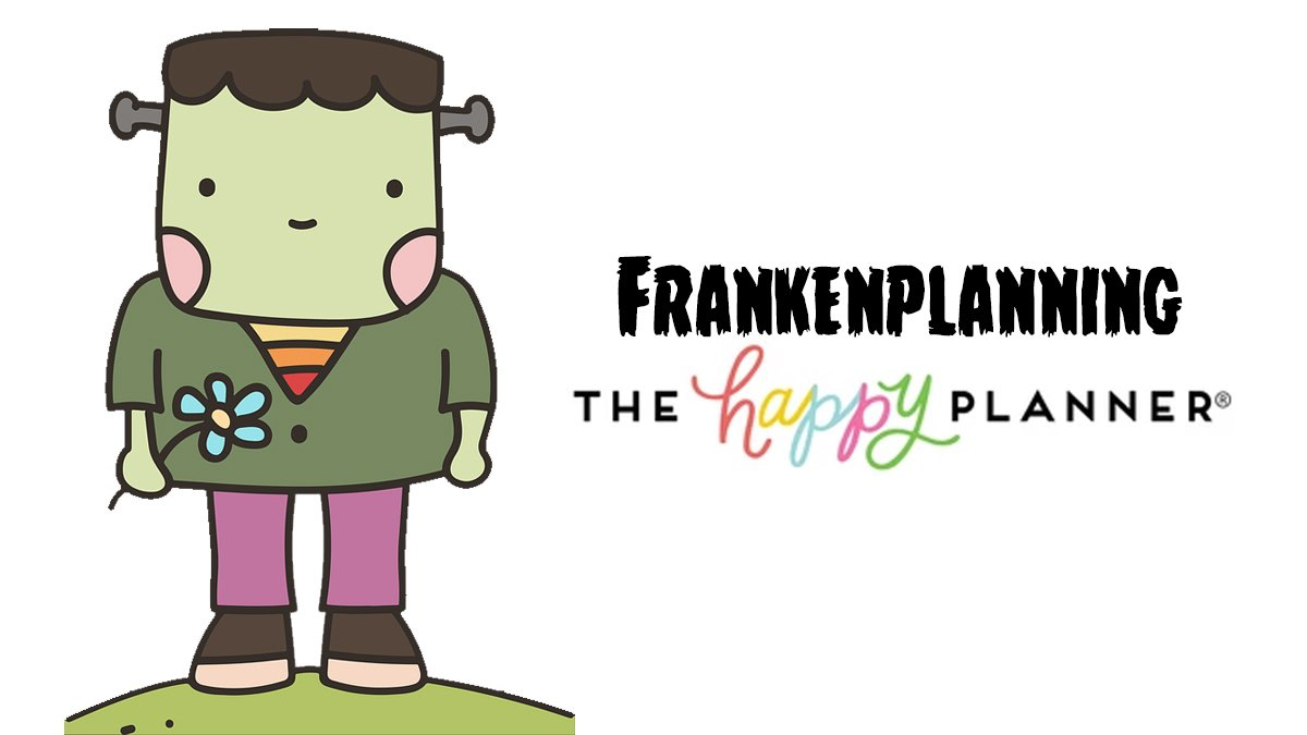 Frankenplanning with The Happy Planner