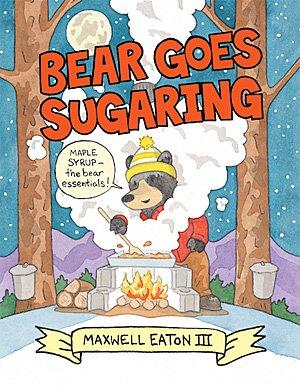 Bear Goes Sugaring, Image: Neal Porter Books