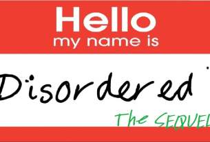 """""""Hello My Name is"""" nametag that reads """"Disordered The Sequel!"""""""