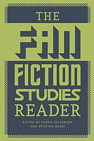 The Fan Fiction Studies Reader, Image University of Iowa Press