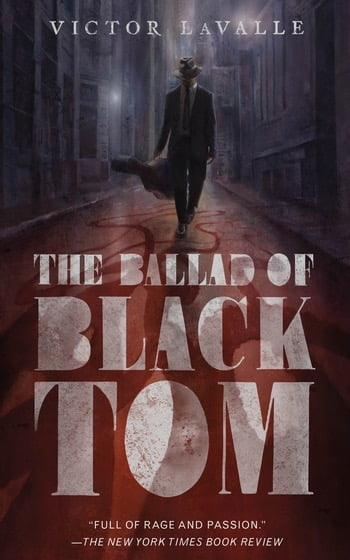 The Ballad of Black Tim by Victor LaValle
