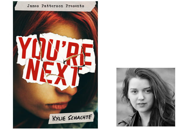 You're Next Cover, Image Jimmy Patterson, Author Image Kylie Schachte