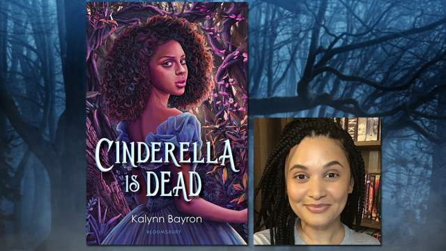 Cinderella is Dead, Cover Image Bloomsbury, Author Image Kalynn Bayron, Background Image by DarkWorkX from Pixabay