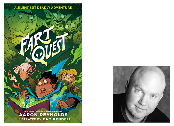 Fart Quest Cover Image Roaring Book Press, Author Image Aaron Reynolds
