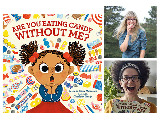 Are You Eating Candy Without Me Cover Image Penguin Workshop, Author Image Draga Jenny Malesevic, Illustrator Image Charlotte Bruijn