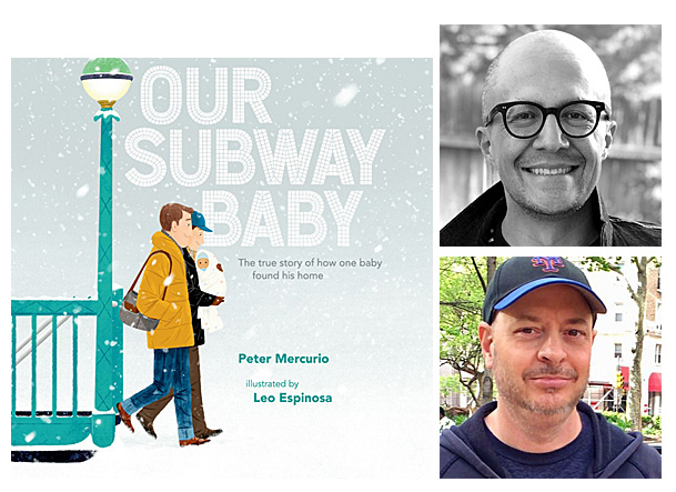 Our Subway Baby Cover Image Dial Books, Author Image Peter Mercurio, Illustrator Image Leo Espinosa