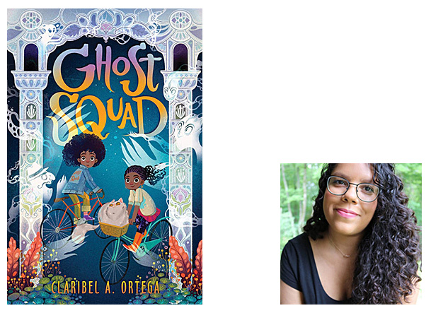 Ghost Squad Cover Image Scholastic, Author Image Claribel A Ortega