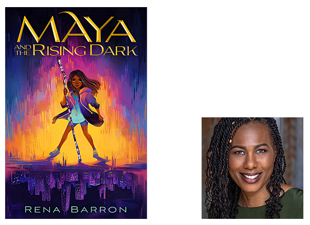Maya and the Rising Dark Cover Image HMH Books for Young Readers, Author Image Rena Barron
