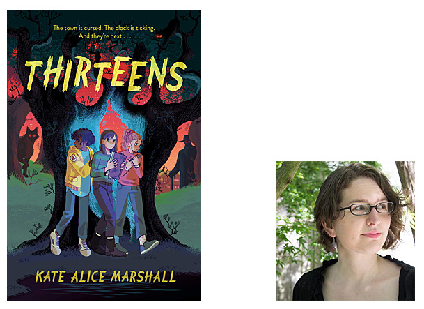 Thirteens Cover ImageViking Books for Young Readers, Author Image Kate Alice Marshall