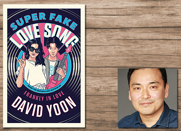 Super Fake Love Song Cover Image Penguin, Author Image David Yoon