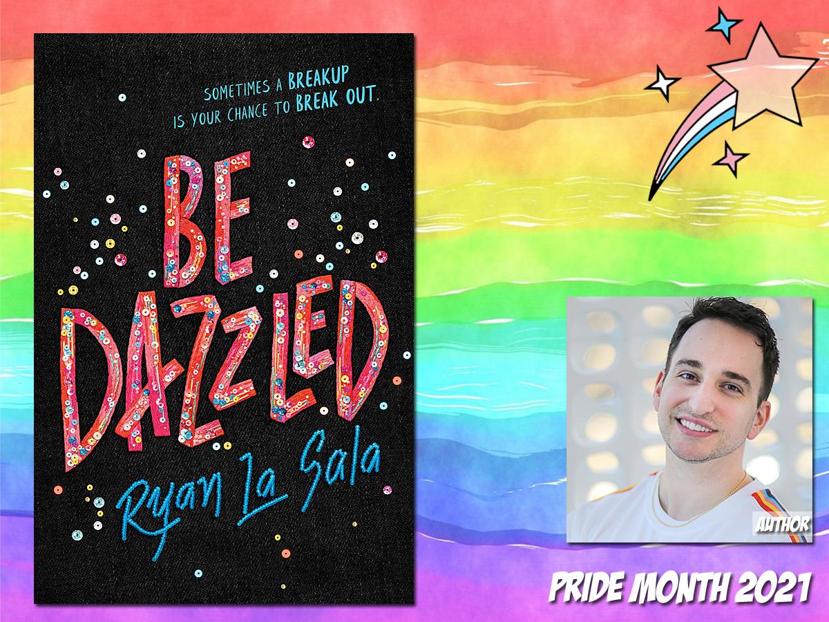 Pride Month - Be Dazzled by Ryan La Sala