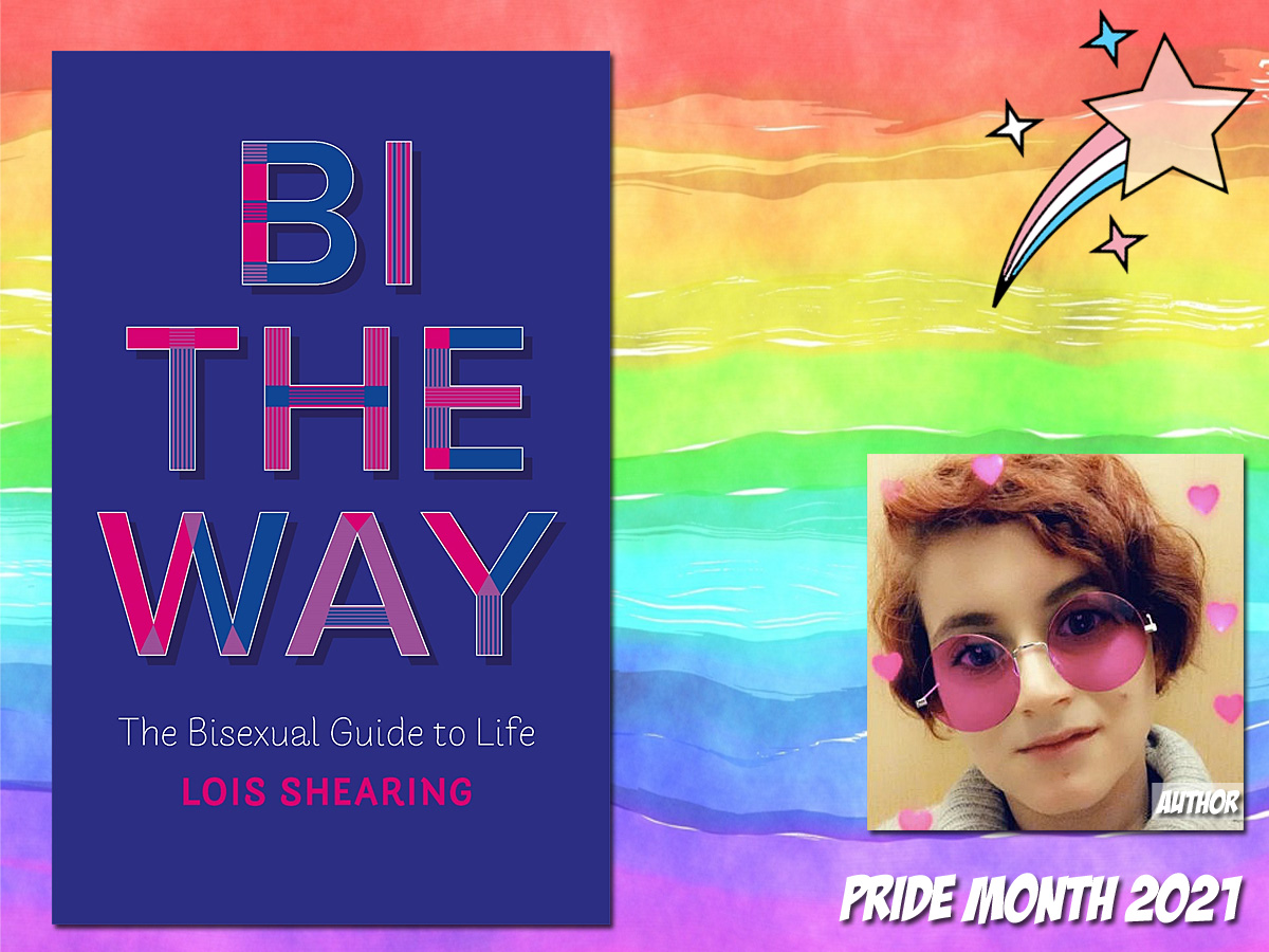 Pride Month - Bi the Way by Lois Shearing