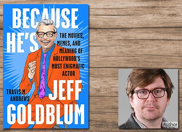 Because He's Jeff Goldblum, Cover Image - Plume