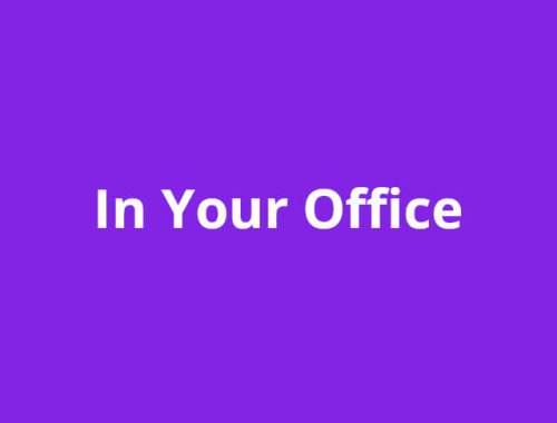 In Your Office