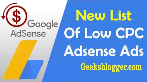 500+ AdSense Low CPC List That Reduces Your Adsense Earning