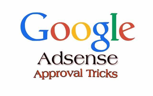 12 Google Adsense Approval Tricks For Blog or Website