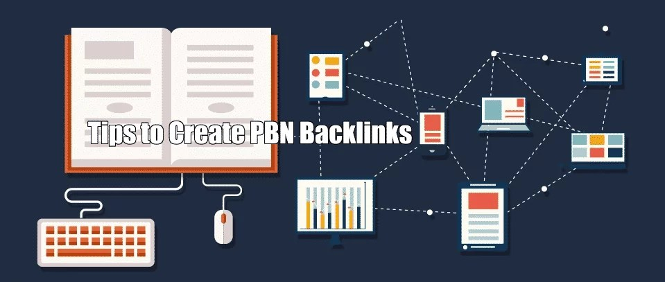 Tips to Create PBN