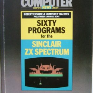 Sixty-Programs-for-the-Sinclair-ZX-Spectrum-PanPersonal-Computer-News-computer-library-0