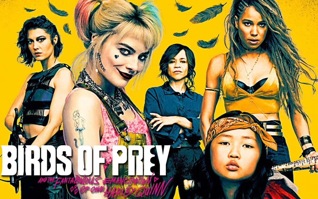 Complex Characters And Great Action Take Birds Of Prey And The Fantabulous Emancipation Of One Harley Quinn To Another Level Review Geeks Of Color