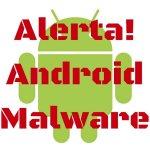 Alerta Android Malware